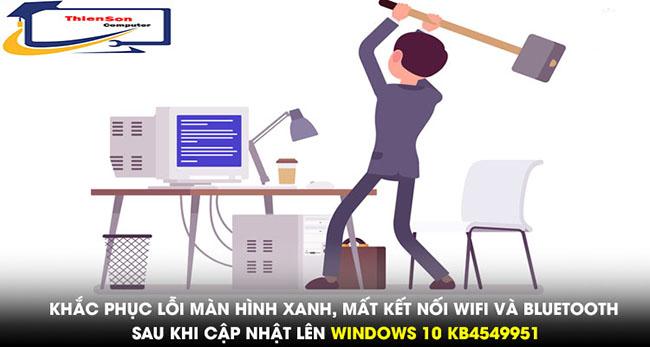 Những lỗi khi cập nhật lên Windows 10 KB4549951