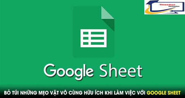 Làm việc hiệu quả cùng với google sheet