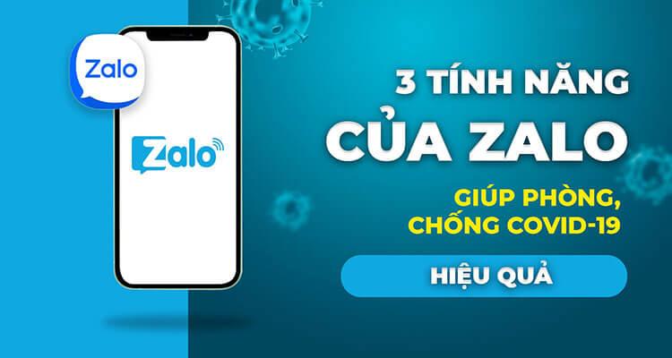 3 tính năng Zalo giúp bạn phòng chống dịch Covid 19