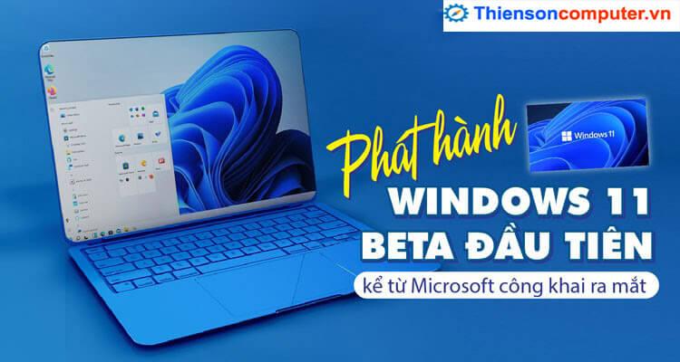 Windows 11 beta đầu tiên được Microsoft phát hành tháng 7
