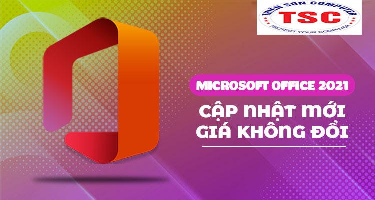 Hé lộ thiết kế Microsoft Office 2021 với giá khởi điểm từ 150 USD